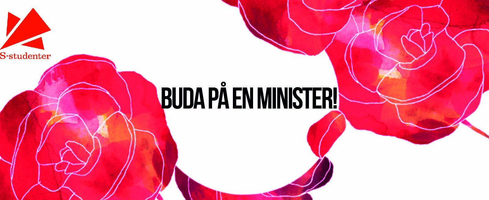 Buda på en minister!