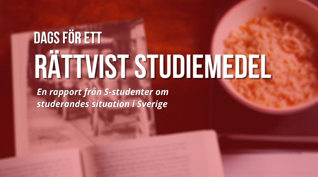 """Ny rapport: """"Dags för ett rättvist studiemedel"""""""